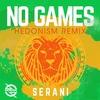 Couverture de l'album No Games (Hedonism Remix) - Single