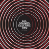 Cover of the album All Sounds Electric Two