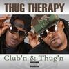 Cover of the album Club'n & Thug'n