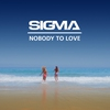 Couverture de l'album Nobody To Love - Single