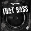 Couverture de l'album That Bass - Single