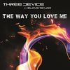 Cover of the album The Way You Love Me (feat. Elove Taylor) - Single
