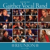 Cover of the album Gaither Vocal Band - Reunion, Vol. 2