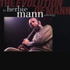 Cover of the album The Evolution of Mann: The Herbie Mann Anthology