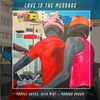 Cover of the album Love Is the Message (feat. Mansur Brown) - Single