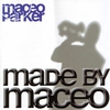Couverture de l'album Made by Maceo