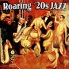 Couverture de l'album Roaring '20s Jazz