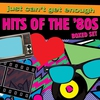 Cover of the album Just Can't Get Enough: Hits of the '80s