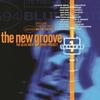 Couverture de l'album The New Groove: The Blue Note Remix Project, Vol. 1