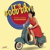 Couverture de l'album It's A Good Day