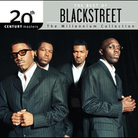 Cover of the track 20th Century Masters: The Millennium Collection: The Best of Blackstreet