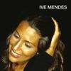 Couverture de l'album Ive Mendes