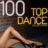 Couverture de l'album 100 Top Dance (Deluxe Edition)