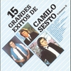Couverture de l'album 15 Grandes Exitos de Camilo Sesto, Vol. II