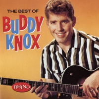 Couverture du titre The Best of Buddy Knox