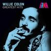 Couverture de l'album Willie Colon - Greatest Hits