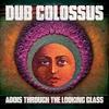 Cover of the album Addis Through the Looking Glass (Bonus Track Version)