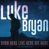 Couverture de l'album Born Here Live Here Die Here (Deluxe Edition)