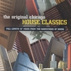 Couverture de l'album The Original Chicago House Classics
