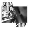Cover of the album Soda Shop
