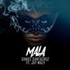 Couverture de l'album Mala (feat. Jay Maly) - Single