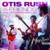 Couverture de l'album Otis Rush: Live at Montreux 1986