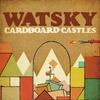 Couverture de l'album Cardboard Castles