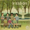 Cover of the album Le Klub des 7