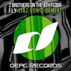 Cover of the album Fly (Jaz von D Remix) - Single