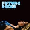 Cover of the album Future Disco, Vol. 3 - City Heat