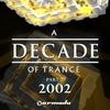 Couverture de l'album A Decade of Trance, Pt. 2: 2002