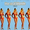Couverture de l'album The Real Blonde (Music from the Motion Picture)