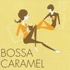Cover of the album Bossa Nova Café: Bossa Caramel