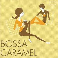 Cover of the track Bossa Nova Café: Bossa Caramel