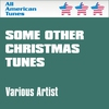 Cover of the album Some Other Christmas Tunes