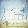 Couverture de l'album Ik Zoek Alleen Mezelf - Single