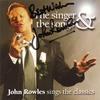 Couverture de l'album The Singer & The Songs / Sings the Classics