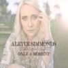 Couverture de l'album Only a Moment - Single