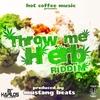 Couverture de l'album Throw Me Herb Riddim