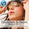 Couverture de l'album Diamonds & Pearls Lounge Vol. 3 (A Fine Selection of the Best Lounge Artists)