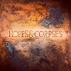 Cover of the album Hopes & Corpses