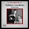 Couverture de l'album The Best of Eddie Condon (1930-1944) [Live]