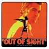 Couverture de l'album Out of Sight (Music from the Motion Picture) [Music from the Motion Picture]