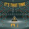 Couverture de l'album It's That Time
