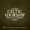 Cover of the album The Best Celtic Worship Album in the World… Ever!