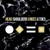 Cover of the track Head Shoulders Knees & Toes