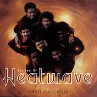 Couverture du titre The Best of Heatwave - Always and Forever
