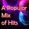 Couverture de l'album A Popular Mix of Hits