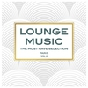 Cover of the album Lounge Music - The Must Have Selection, Vol. 2