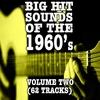 Couverture de l'album Big Hit Sounds of the 1960's, Vol. 2